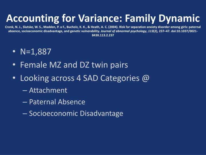 Accounting for Variance: Family Dynamic