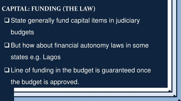 CAPITAL: FUNDING (THE LAW)