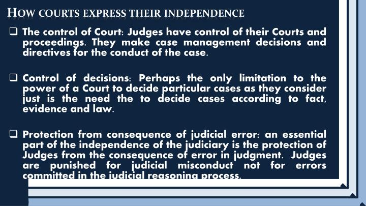 How courts express their independence