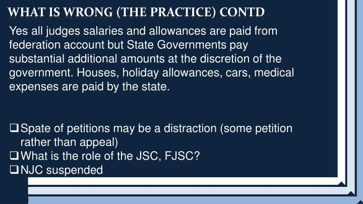 WHAT IS WRONG (THE PRACTICE) CONTD