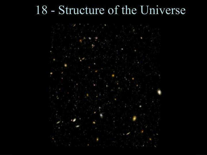 18 - Structure of the Universe
