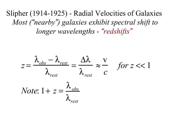Slipher (1914-1925) - Radial Velocities of Galaxies