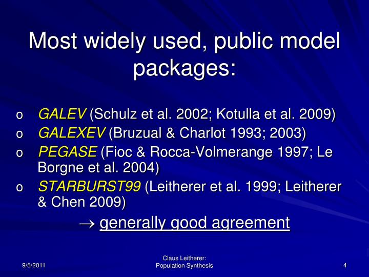 Most widely used, public model packages: