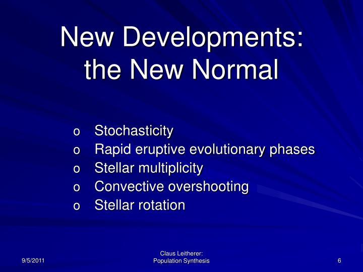 New Developments: