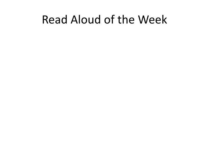 Read Aloud of the Week