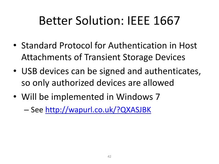 Better Solution: IEEE 1667