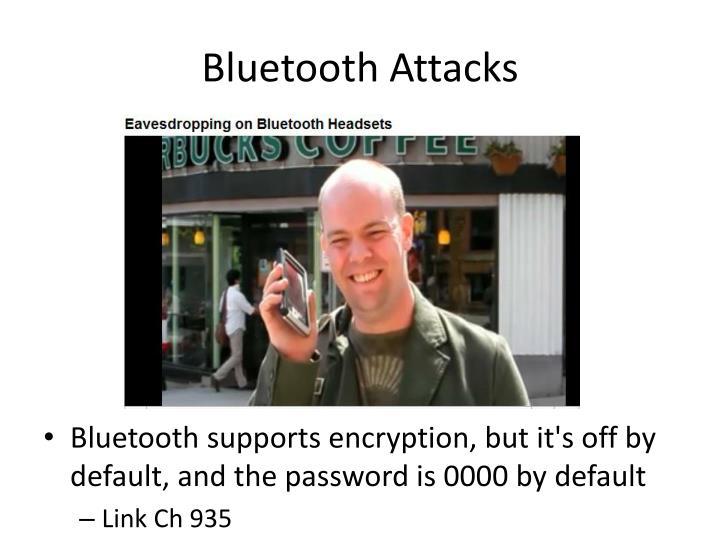 Bluetooth Attacks