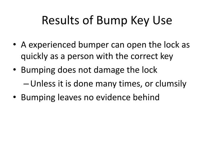 Results of Bump Key Use