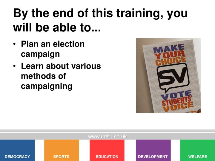 By the end of this training, you will be able to...