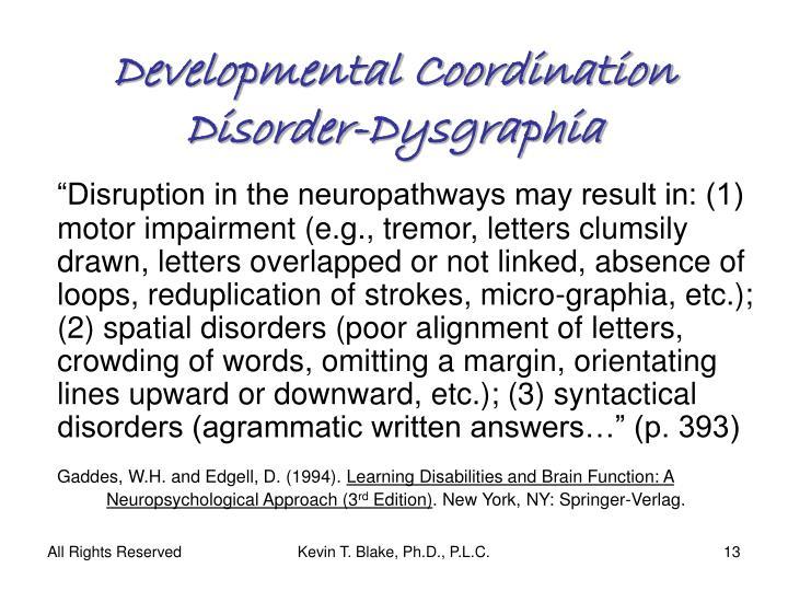 Developmental Coordination Disorder-Dysgraphia