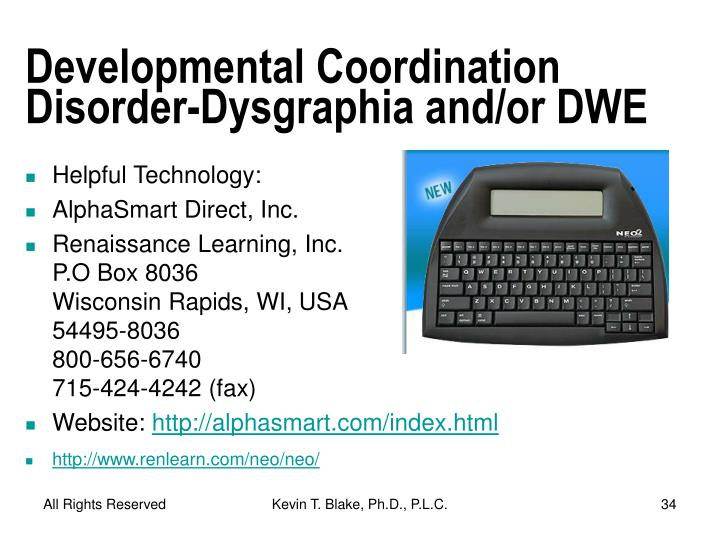 Developmental Coordination Disorder-Dysgraphia and/or DWE