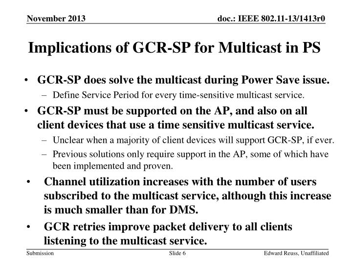 Implications of GCR-SP for Multicast in PS