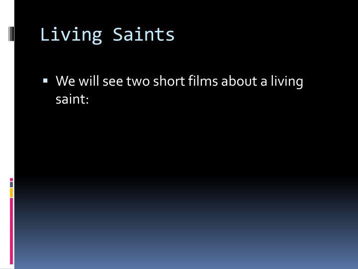 Living Saints