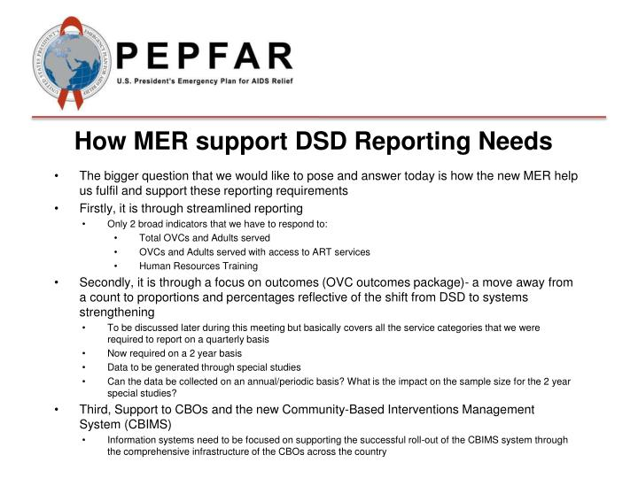 How MER support DSD Reporting Needs