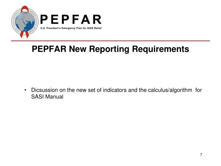 PEPFAR New Reporting Requirements