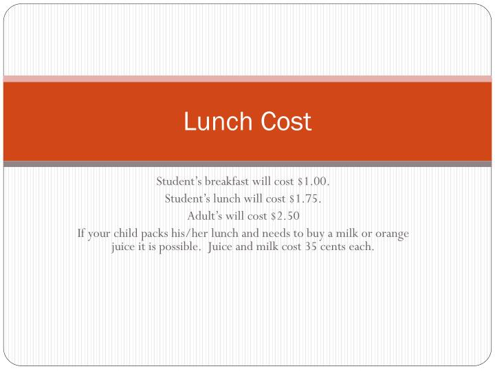 Lunch Cost