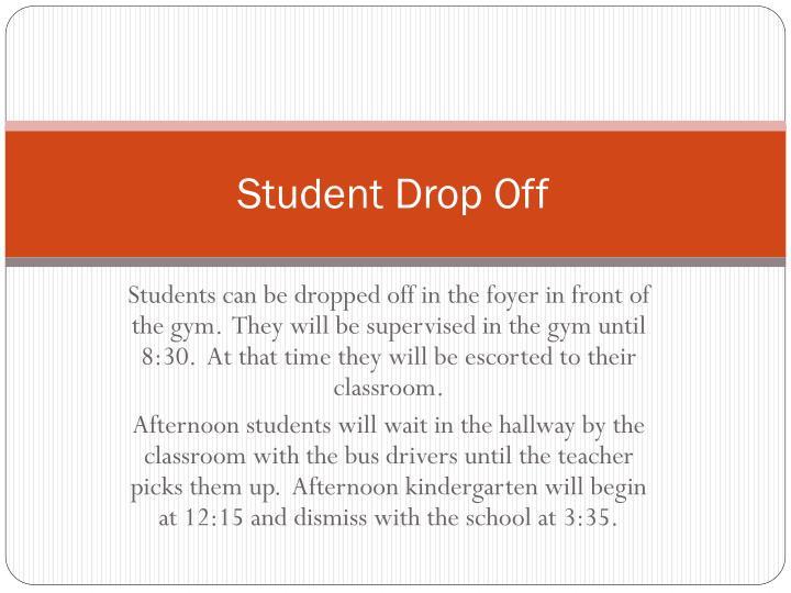Student Drop Off