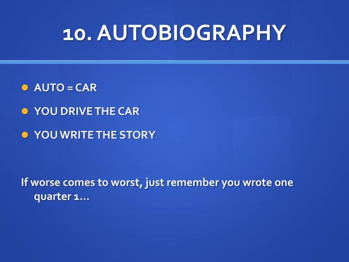 10. AUTOBIOGRAPHY