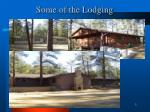 some of the lodging