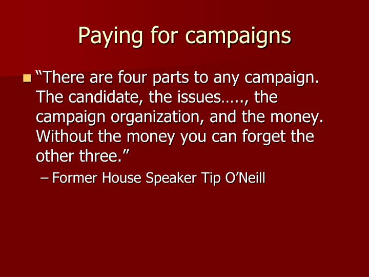 Paying for campaigns