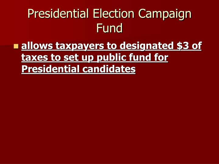 Presidential Election Campaign Fund