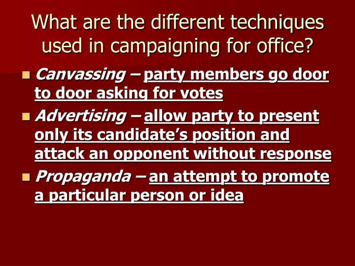 What are the different techniques used in campaigning for office?