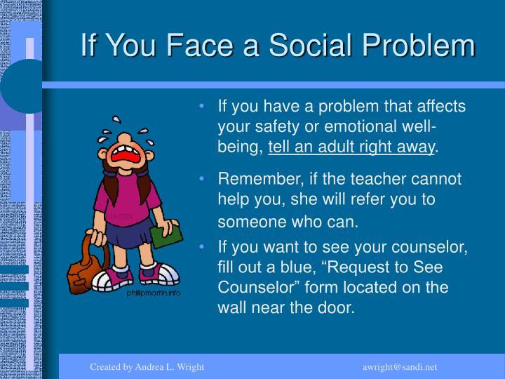 If You Face a Social Problem