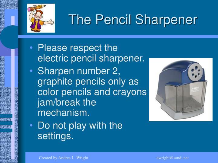 The Pencil Sharpener
