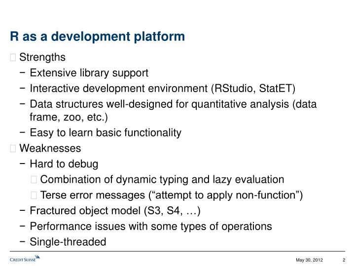 R as a development platform