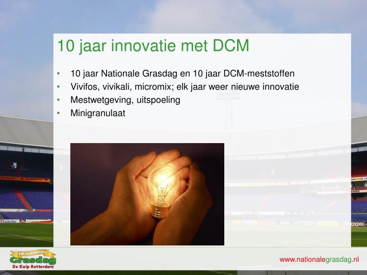10 jaar innovatie met DCM