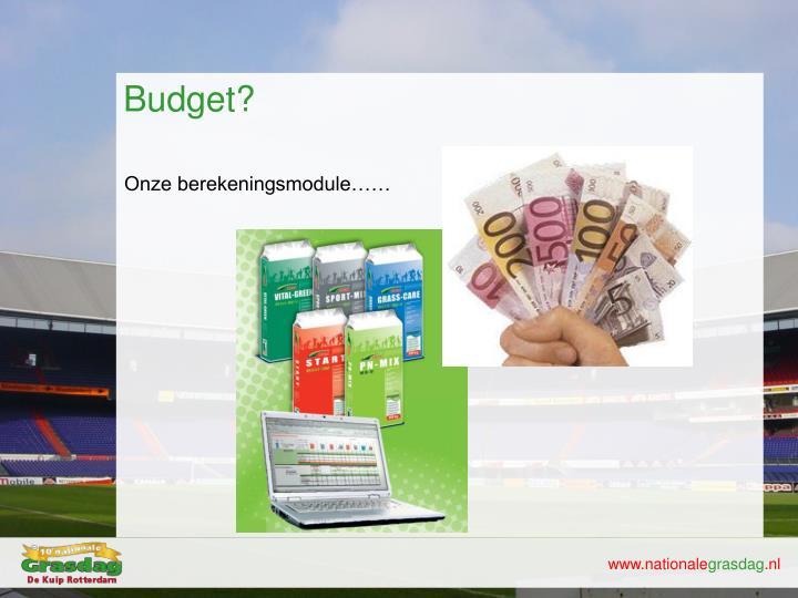 Budget?