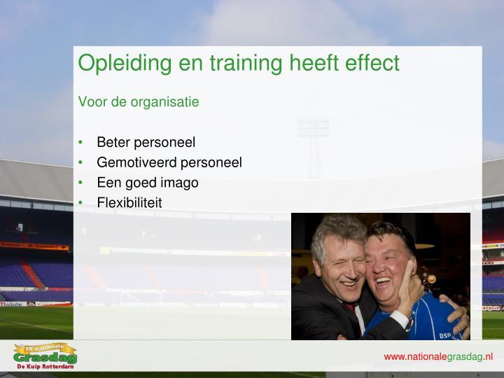 Opleiding en training heeft effect