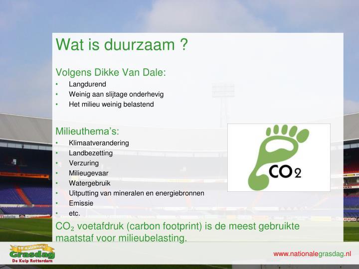 Wat is duurzaam ?