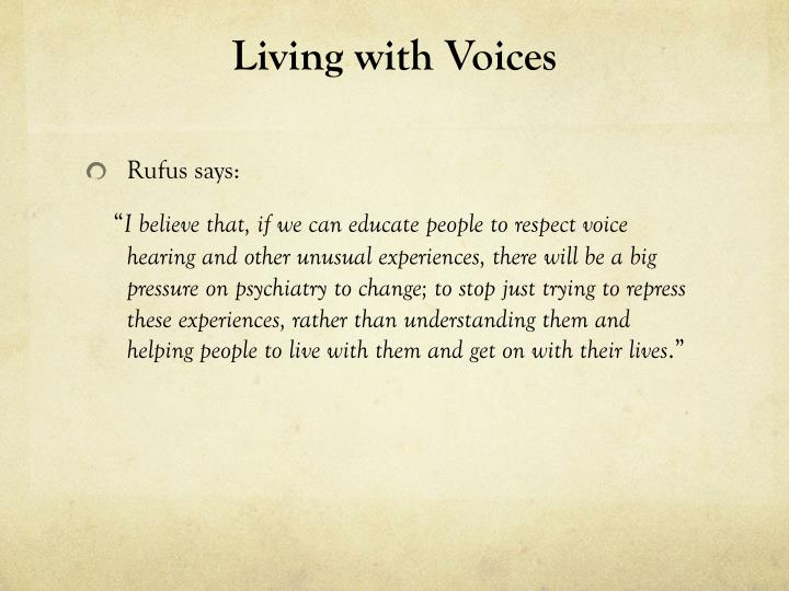 Living with Voices