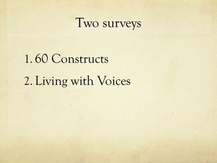 Two surveys