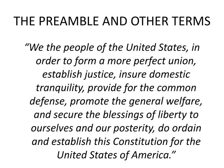 THE PREAMBLE AND OTHER TERMS
