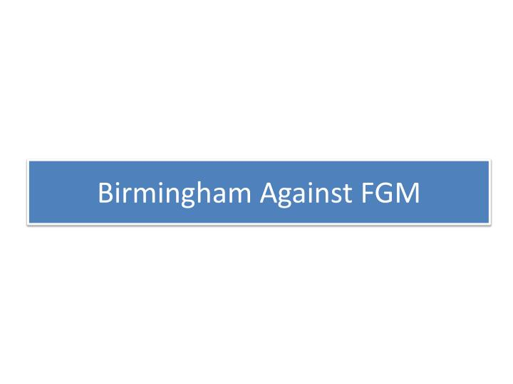 Birmingham against fgm