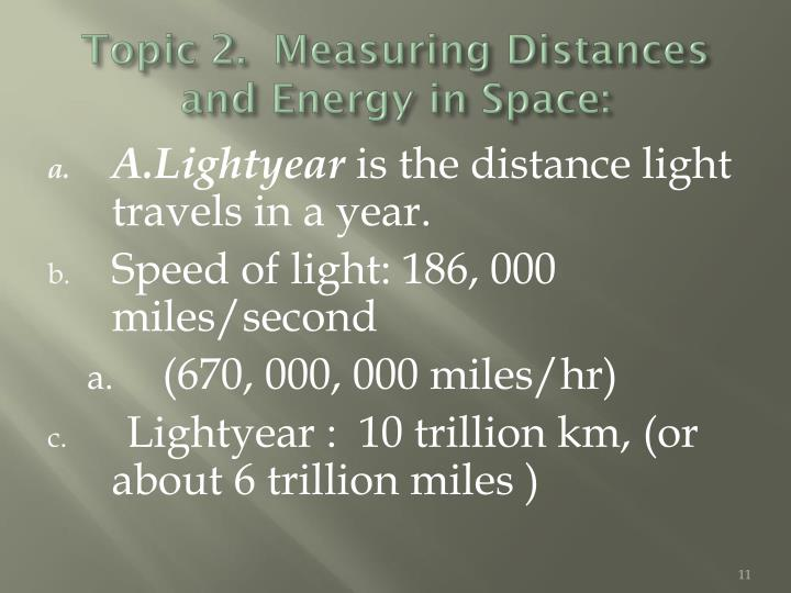 Topic 2.  Measuring Distances and Energy in Space: