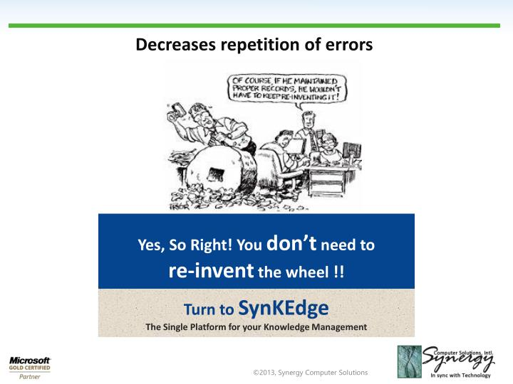 Decreases repetition of errors