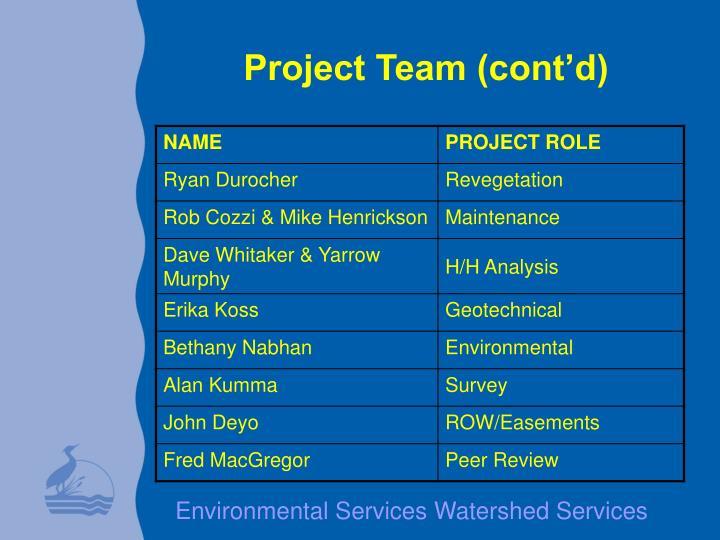 Project Team (cont'd)