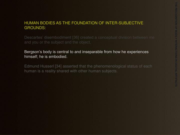 HUMAN BODIES AS THE FOUNDATION OF INTER-SUBJECTIVE GROUNDS: