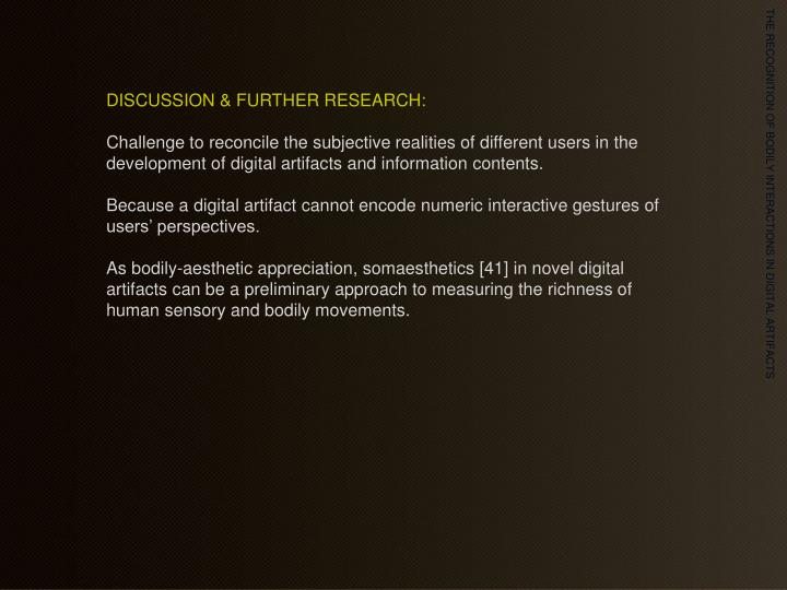 DISCUSSION & FURTHER RESEARCH: