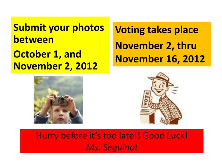 Hurry before it s too late good luck ms s eguinot