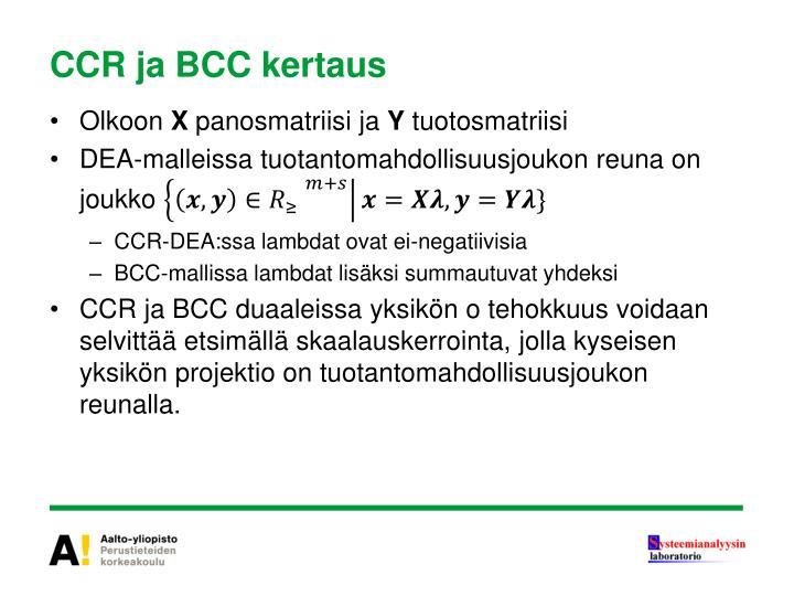 CCR ja BCC kertaus