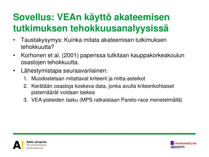 Sovellus: VEAn käyttö akateemisen tutkimuksen tehokkuusanalyysissä