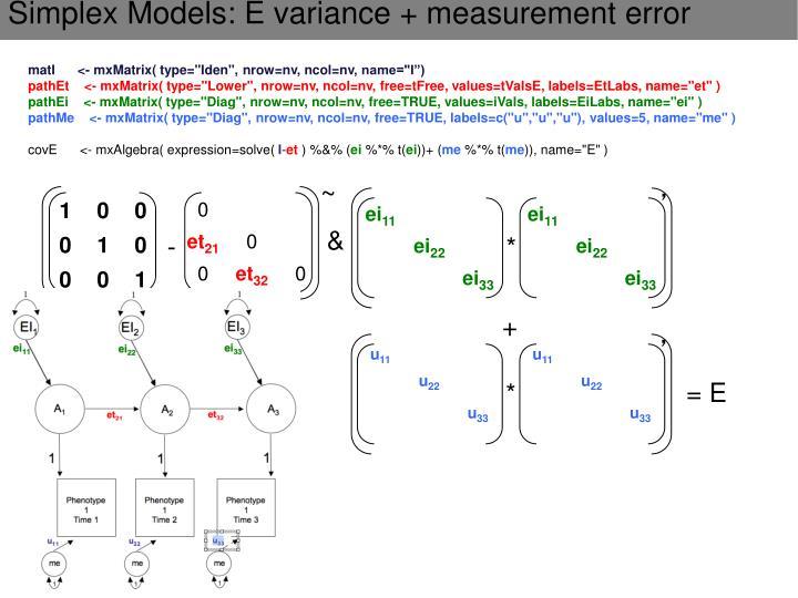 Simplex Models: E variance + measurement error