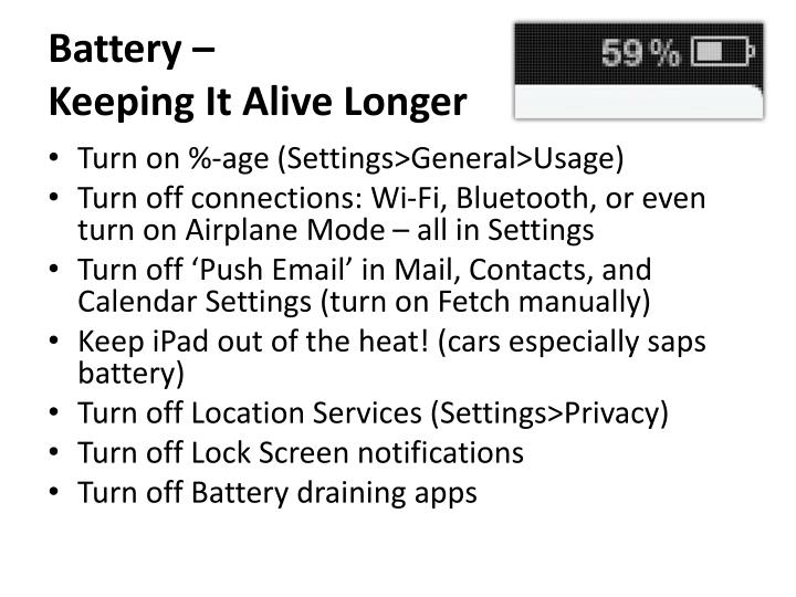 Battery keeping it alive longer