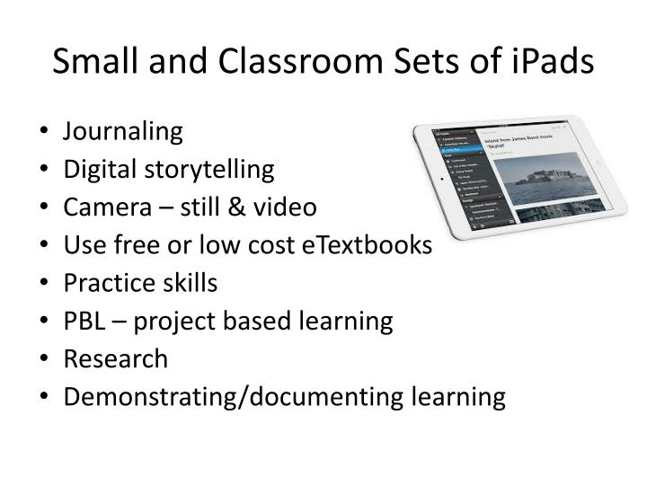 Small and Classroom Sets of iPads