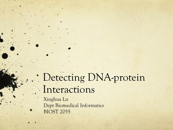 detecting dna protein interactions