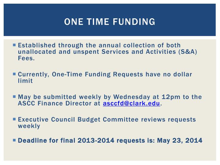 one time funding